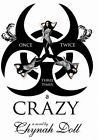Once Twice Three Times a Crazy 9781452063300 by Chynah Doll Hardcover