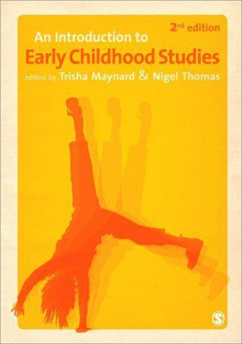 An Introduction To Early Kindheit Studies von Maynard, Trisha