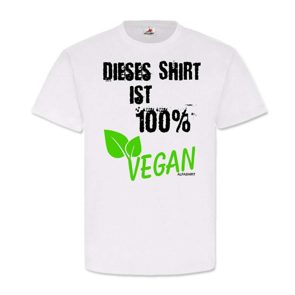 Dieses Shirt ist 100% VEGAN Fun Spaß Humor Vegetarier Kleidung T Shirt  23554  |   | Verrückte Preis  | Shop Düsseldorf