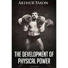 the development of physical power saxon vintage strongman bodybuilding ab muscle