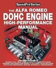 Alfa Romeo DOHC High-performance Manual by Jim Kartalamakis (Paperback, 2006)