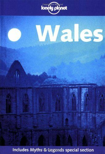 Wales (Lonely Planet Travel Guides) By John King