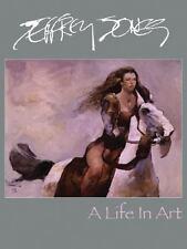 Jeffrey Jones: A Life in Art Jones, Jeffrey Hardcover