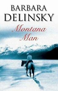 Montana-Man-by-Barbara-Delinsky-9780727868657-Brand-New-Free-UK-Shipping
