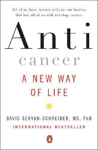 Anticancer by David Servan-Schreiber (author)