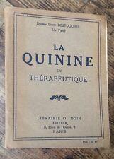 EO 1925 CÉLINE / LOUIS DESTOUCHES : LA QUININE EN THÉRAPEUTIQUE bel exemplaire