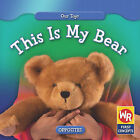 This Is My Bear by Amanda Hudson (Hardback, 2008)