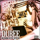 Crest Side Radio [PA] by Dubee (CD, Feb-2012, Thizz Nation)