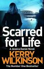 Scarred for Life by Kerry Wilkinson (Paperback, 2015)