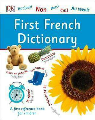 First French Dictionary (DK First Reference) by DK