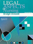 Legal Aspects of Nursing by Bridgit C. Dimond (Paperback, 1995)