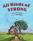 All Kinds of Strong by Sharon Reiss Baker (Hardback, 2014)