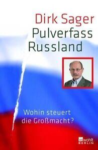 DIRK SAGER - PULVERFASS RUSSLAND (GEB. / 274 S.) WOHIN STEUERT DIE GROSSMACHT ? - <span itemprop=availableAtOrFrom>Peine, Deutschland</span> - DIRK SAGER - PULVERFASS RUSSLAND (GEB. / 274 S.) WOHIN STEUERT DIE GROSSMACHT ? - Peine, Deutschland