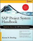 SAP (R) Project System Handbook by Kieron Dowling (Paperback, 2008)