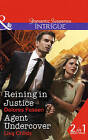 Reining in Justice: Agent Undercover by Lisa Childs, Delores Fossen (Paperback, 2015)