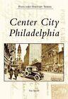 Center City Philadelphia by Gus Spector (Paperback / softback, 2007)