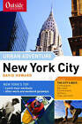 Outside Magazine's Urban Adventure: New York City by David Howard (Paperback, 2002)