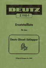 Ersatzteilliste Deutz Schlepper Traktor D15 - F1L712 - Z1110-1