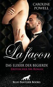 La-facon-Das-Elixier-der-Begierde-Erotischer-SM-Roman-von-Caroline-Powell