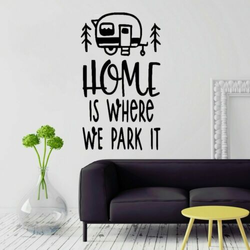 Travel Wall Sticker Home is Where We Park It Caravan Creatives Trip Quotes Vinyl