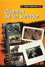 Cuentos de un So�ador by Rub�n Sobrevilla Cruz (2013, Paperback)