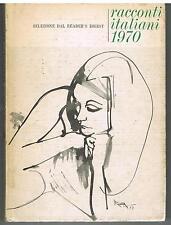 RACCONTI ITALIANI 1970 - SELEZIONE DAL READER'S DIGEST - 1969