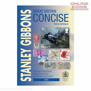 2018 Stanley Gibbons Stamp Catalogue Great Britain Concise Hard Cover Book 9781911304210