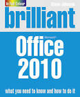 Brilliant Office 2010 by Steve Johnson (Paperback, 2010)