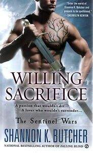 Shannon-K-Butcher-Willing-Sacrifice-Sentinel-Wars-Paranormal-Romance-Pbk-NEW