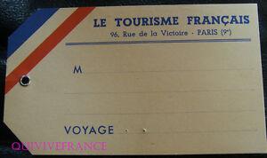 Etiquette Bagage - Le Tourisme FranÇais - 96 Rue De La Victoire Paris (9°) Ph29nos8-07222402-677410636