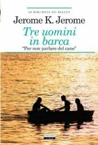 Tre uomini in barca di K. Jerome Libro Nuovo Crescere Ediz.