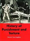 History of Punishment and Torture by Karen Farringdon (Paperback, 2003)
