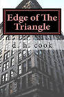 Edge of the Triangle by D H Cook (Paperback / softback, 2011)