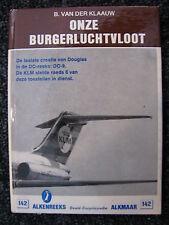 De Alk Book Onze Burgerluchtvaartvloot B. van der Klaauw (Nederlands) #142