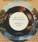 My Life in Middlemarch by Rebecca Mead 9781482973556 Cd-audio 2014