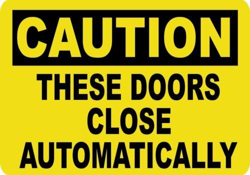 Caution Doors Open Close Safety Sign Vinyl Sticker Decal Door Wall Window Set