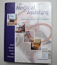 Medical Assisting : Administrative and Clinical Procedures by Kathryn A. Booth