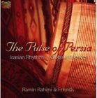 The Pulse of Persia 5019396228221 by Ramin Rahimi CD