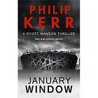January Window by Philip Kerr (Hardback, 2014)
