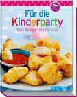 Für die Kinderparty (Minikochbuch) (2013, Gebundene Ausgabe)