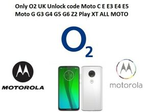 Details about Only O2 UK Unlock code Moto G G4 G5 G6 Z2 Play XT ALL MOTO O2  Uk only