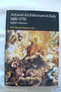 ART-AND-ARCHITECTURE-IN-ITALY-1600-1750-R-WITTKOWER-PELICAN-hISTORY-OF-ART-BOOK