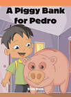 A Piggy Bank for Pedro by Greg Roza (Paperback / softback, 2006)