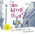 The Big Letter Hunt: An Architectural A-Z Around the City by Rute Nieto Ferreira, Amandine Alessandra (Paperback, 2016)