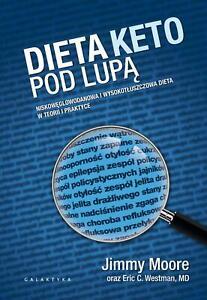 Details About Dieta Keto Pod Lupa Jimmy Moore Polish Book Ksiazka Po Polsku Ketoza Ketogeniczn
