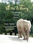 Tell Me a Story 9781450056106 by Dante Fabiello Paperback