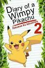 Pokemon Go: Diary of a Wimpy Pikachu 2: Pokemon Go Adventure by Red Smith (Paperback / softback, 2016)