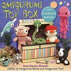 Amigurumi Toy Box von Ana Paula Rimoli (2011, Taschenbuch)
