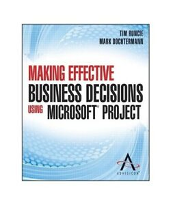 Advisicon-Making-Effective-Business-Decisions-Using-Microsoft-Project