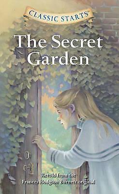 Classic Starts: The Secret Garden, Retold from the Frances Hodgson Burnett origi